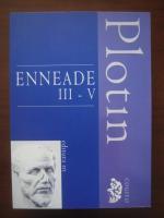 Plotin - Enneade III-V