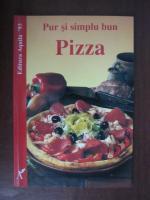 Anticariat: Pur si simplu bun. Pizza