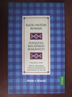 Anticariat: Radu Anton Roman - Povestile bucatariei romanesti (vol. 5) Delta Dunarii, Stanile Romaniei, Aromanii si secuii