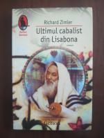 Anticariat: Richard Zimler - Ultimul cabalist din Lisabona
