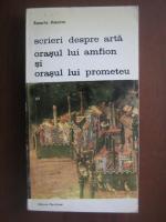 Anticariat: Rosario Assunto - Scrieri despre arta. Orasul lui Amfion si orasul lui Prometeu