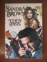 Sandra Brown - Eden Pass