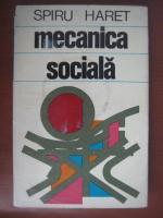Anticariat: Spiru Haret - Mecanica sociala