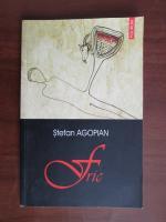 Anticariat: Stefan Agopian - Fric