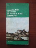 Stefan Lemny - Sensibilitate si istorie in secolul XVIII romanesc