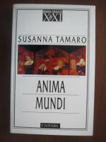 Anticariat: Susanna Tamaro - Anima Mundi