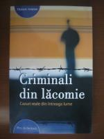 Traian Tandin - Criminali din lacomie