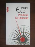 Umberto Eco - Pendulul lui Foucault