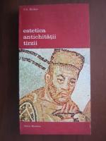 Anticariat: V. V. Bicikov - Estetica antichitatii tarzii