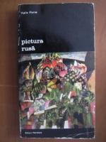 Anticariat: Vasile Florea - Pictura rusa