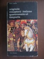 Anticariat: Viktor Lazarev - Originile Renasterii italiene. Quattrocento-ul timpuriu