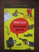 Anticariat: Woody Allen - Anarhie pura