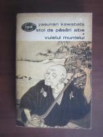 Anticariat: Yasunari Kawabata - Stol de pasari albe. Vuietul muntelui