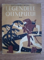 Anticariat: Alexandru Mitru - Legendele Olimpului. Eroii