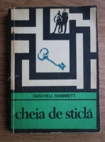 Anticariat: Dashiell Hammett - Cheia de sticla