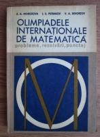 Anticariat: E. A. Morozova - Olimpiadele internationale de matematica
