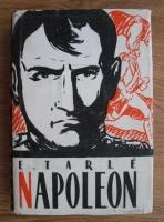 Anticariat: E. Tarle - Napoleon