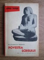 Elisabeth Hering - Povestea scrisului