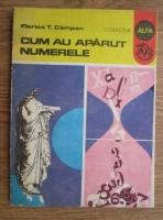 Florica T. Campan - Cum au aparut numerele