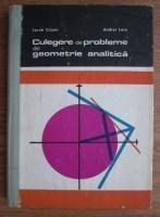 Anticariat: Iacob Crisan - Culegere de probleme de geometrie analitica