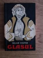 Anticariat: Iulian Vesper - Glasul