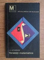 Anticariat: J. E. Littlewood - Varietati matematice