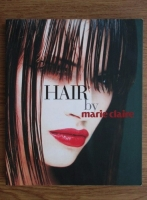 Anticariat: Josette Milgram - Hair by Marie Claire