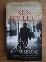 Anticariat: Ken Follett - Omul din Sankt Petersburg