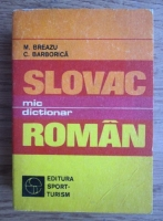 Anticariat: M. Breazu - Mic dictionar slovac-roman