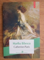 Anticariat: Martha Bibescu - Catherine-Paris