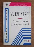 Mihai Eminescu - Icoane vechi si icoane noua. Publicistica