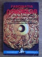 Anticariat: Mihai Gheorghe Andries - Fascinatia comorilor. Extraordinarele aventuri si descoperiri ale cautatorilor de comori