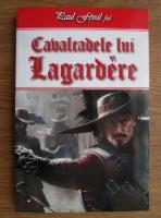 Paul Feval fiul - Cavalcadele lui Lagardere