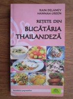 Rain Delaney - Retete din bucataria thailandeza