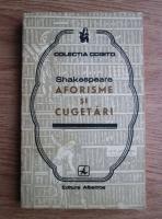 Anticariat: Shakespeare - Aforisme si cugetari