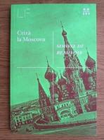 Simone de Beauvoir - Criza la Moscova