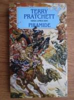 Anticariat: Terry Pratchett - Piramide. Cartea I: Cartea Mersului Inainte