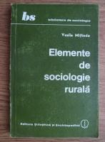 Vasile Miftode - Elemente de sociologie rurala