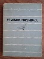 Anticariat: Veronica Porumbacu - Poezii (colectia Cele mai frumoase poezii)