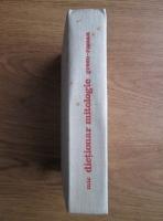Anca Balaci - Mic dictionar mitologic greco-roman