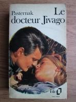 Boris Pasternak - Le docteur Jivago