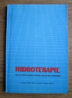 Anticariat: Clarence Dail - Hidroterapie. Tratamente simple pentru afectiuni obisnuite
