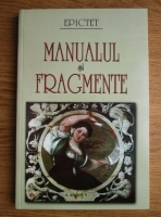 Anticariat: Epictet - Manualul si fragmente