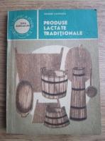George Chintescu - Produse lactate traditionale
