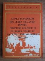 Ioan Tomole - Lupta romanilor din tara Silvaniei pentru drepturi politice si faurirea Statului National Unitar Roman