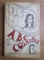 Anticariat: Irina Hunian - ABC de cosmetica