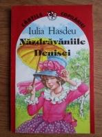Anticariat: Iulia Hasdeu - Nazdravaniile Denisei