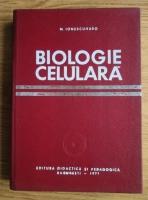 Anticariat: M. Ionescu-Varo - Biologie celulara