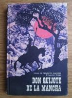 Miguel De Cervantes Saavedra - El Ingenioso Hidalgo. Don Quijote De La Mancha