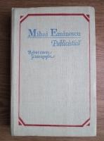 Anticariat: Mihai Eminescu - Publicistica. Referiri istorice si istoriografice